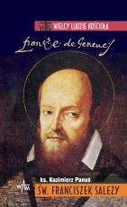 Św. Franciszek Salezy - , ks. Kazimierz Panuś