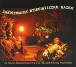 Zaśpiewajmy Dzieciąteczku razem - Ks. Maciej Szczepankiewicz gra na organach Katedry Poznańskiej, ks. Maciej Szczepankiewicz
