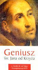 Geniusz św. Jana od Krzyża - , o. Serafin M. od Trójcy Przenajświętszej OCD
