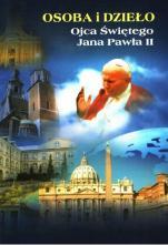 Osoba i dzieło Ojca Świętego Jana Pawła II / Outlet - Studium wybranych problemów, red. Paweł Marzec, Jerzy Nikołajew