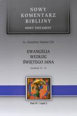 Ewangelia według św. Jana -  Rozdziały 13-21,