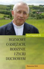 Rozmowy o księżach, rodzinie i życiu duchowym - , Józef Augustyn SJ (red. nacz.)