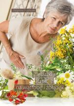 Zielarskie kuracje na wątrobę i żołądek - , Zbigniew Przybylak