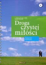 Droga czystej miłości / Outlet - Podręcznik formacyjny , s. Maria Kwiek USJK, Iwona Nowak