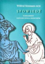 Spowiedź: sakrament odpuszczenia grzechów - Kilka myśli w obronie sakramentu pokuty, Wilfrid Stinissen OCD