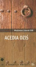 Acedia dziś - , Włodzimierz Zatorski OSB