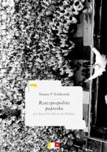 Rzeczpospolita papieska / Outlet - Jan Paweł II o Polsce do Polaków, Tomasz P. Terlikowski