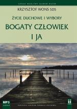 Życie duchowe i wybory Bogaty człowiek i ja  - Bogaty człowiek i ja , Krzysztof Wons SDS