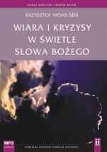 Wiara i kryzysy w świetle Słowa Bożego  - , Krzysztof Wons SDS