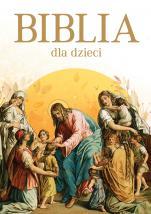 Biblia dla dzieci / A4 Zielona Sowa - , Anna Wojciechowska, Marek Szal