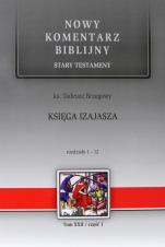 Księga Izajasza cz. I - Stary Testament, Tom XXII / Rozdziały 1-12, ks. Tadeusz Brzegowy