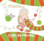 Szalik dla Mikołaja - , Małgorzata Gintowt