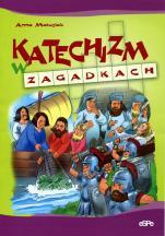 Katechizm w zagadkach - , Anna Matusiak, Rafał Szłapa