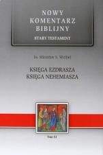 Księga Ezdrasza, Księga Nehemiasza - Stary Testament, Tom XI, ks. Mirosław S. Wróbel