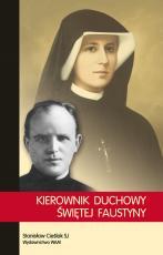 Kierownik duchowy Świętej Faustyny - , Stanisław Cieślak SJ