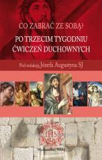Po trzecim tygodniu Ćwiczeń duchownych - , Pod redakcją Józefa Augustyna SJ