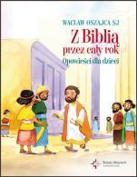 Z Biblią przez cały rok - Opowieści dla dzieci, Wacław Oszajca SJ