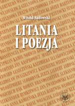 Litania i poezja / Outlet  - Na materiale literatury polskiej od XI do XXI wieku, Witold Sadowski