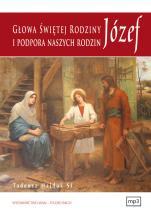 JÓZEF GŁOWA ŚWIĘTEJ RODZINY I PODPORA NASZYCH RODZIN - , Tadeusz Hajduk SJ
