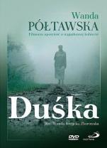 Duśka - Wanda Półtawska - Filmowa opowieść o wyjątkowej kobiecie,