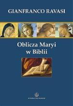"""Oblicza Maryi w Biblii / Outlet - Trzydzieści jeden """"ikon"""" biblijnych, Gianfranco Ravasi"""