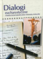 Dialogi eucharystyczne / Outlet - Orędzia Jezusa spisane przez rumuńską mistyczkę, oprac. Katarzyna Czarnecka