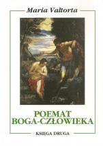 Poemat Boga-Człowieka. Księga druga - , Maria Valtorta
