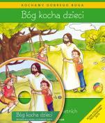 Bóg kocha dzieci - katechizm - Podręcznik do religii dla dzieci czteroletnich, red. Władysław Kubik SJ