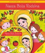 Nasza Boża Rodzina - katechizm - Podręcznik do religii dla dzieci trzyletnich, red. Władysław Kubik SJ