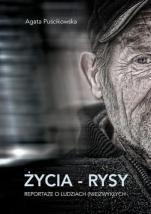 Życia - rysy / Outlet - Reportaże o ludziach (nie)zwykłych, Agata Puścikowska