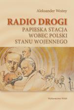 Radio drogi - Papieska stacja wobec Polski stanu wojennego, Aleksander Woźny