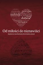 Od miłości do nienawiści / Outlet - Językowe mechanizmy kreowania emocji, red. Wioletta Kochmańska, Bożena Taras