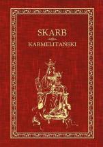 Skarb karmelitański - Traktat o Szkaplerzu Świętym,
