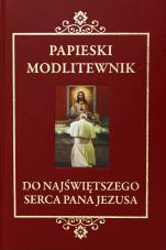 Papieski modlitewnik do Najświętszego Serca Pana Jezusa - ,