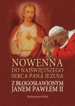 Nowenna do Najświętszego Serca Pana Jezusa z błogosławionym Janem Pawłem II - , oprac. Jerzy Sermak SJ