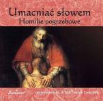 Umacniać słowem / Outlet - Homilie pogrzebowe, ks. Leszek Szewczyk
