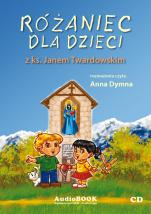 Różaniec dla dzieci - z ks. Janem Twardowskim, ks. Jan Twardowski