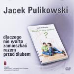 Dlaczego nie warto zamieszkać razem przed ślubem - , Jacek Pulikowski