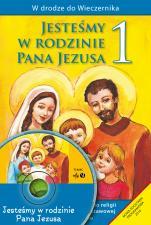 Jesteśmy w rodzinie Pana Jezusa - poradnik metodyczny - Podręcznik metodyczny do klasy I szkoły podstawowej, red. Władysław Kubik SJ