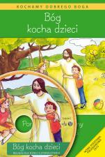 Bóg kocha dzieci - poradnik metodyczny - Poradnik metodyczny do religii dla dzieci czteroletnich, red. Władysław Kubik SJ
