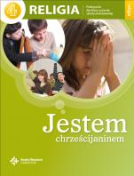 Jestem chrześcijaninem / Wojciech - Podręcznik do nauki religii dla czwartej klasy szkoły podstawowej, red. ks. Jan Szpet, Danuta Jackowiak