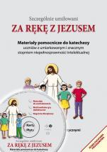 Za rękę z Jezusem - Materiały pomocnicze do katechezy uczniów z umiarkowanym i znacznym stopniem niepełnosprawności intelektualnej, Małgorzata Alberska, ks. Janusz Mółka SJ (red.)