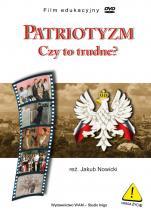 Patriotyzm Film edukacyjny - Czy to trudne?, Jakub Nowicki