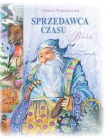 Sprzedawca czasu - Baśń, Elżbieta Wojnarowska