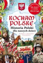 Historia Polski dla naszych dzieci - , Joanna Szarek, Jarosław Szarek