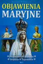 Objawienia Maryjne Przesłania, historia, orędzia, tajemnice - Przesłania, historia, orędzia, tajemnice, Bożena Hanusiak