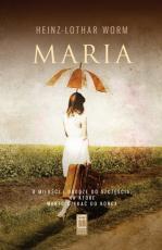 Maria / Outlet - Droga do szczęścia, Heinz-Lothar Worm