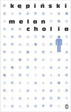 Melancholia / A. Kępiński - , Antoni Kępiński