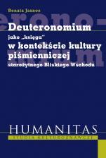 """Deuteronomium jako """"księga"""" w kontekście kultury piśmienniczej Starożytnego Bliskiego Wschodu - , Renata Jasnos"""