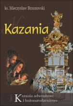 Kazania adwentowe i bożonarodzeniowe - Tom 1, ks. Mieczysław Brzozowski